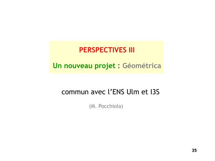PERSPECTIVES III