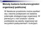 metody badania konkurencyjno ci organizacji publicznej