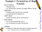 example 1 formulation of map problem