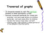 traversal of graphs