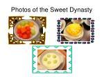 photos of the sweet dynasty