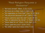 real religion requires a redeemer