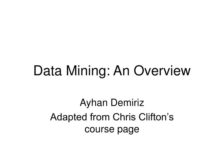 data mining an overview n.