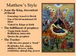 matthew s style