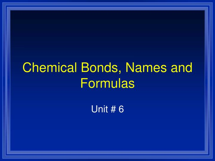 chemical bonds names and formulas n.
