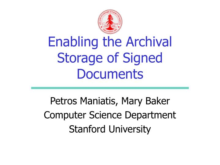 enabling the archival storage of signed documents n.