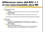 diff rences entre jax rpc 1 1 et son sous ensemble java me11