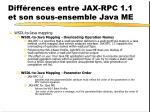 diff rences entre jax rpc 1 1 et son sous ensemble java me9