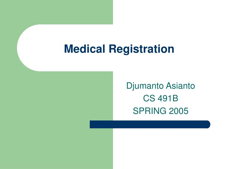 medical registration n.