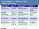 set guidelines for cascading a goal marketing examples