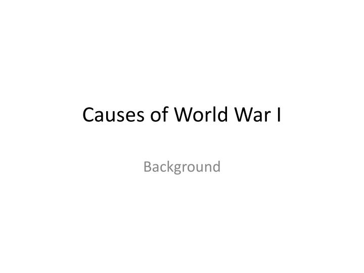 causes of world war i n.