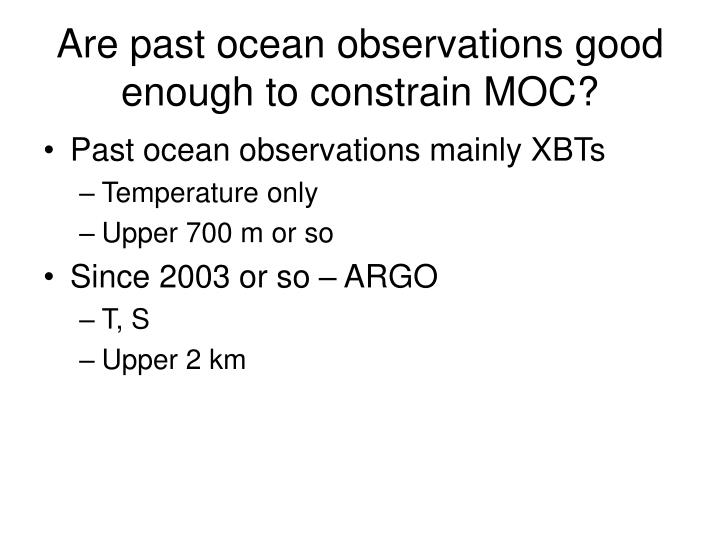Are past ocean observations good enough to constrain MOC?
