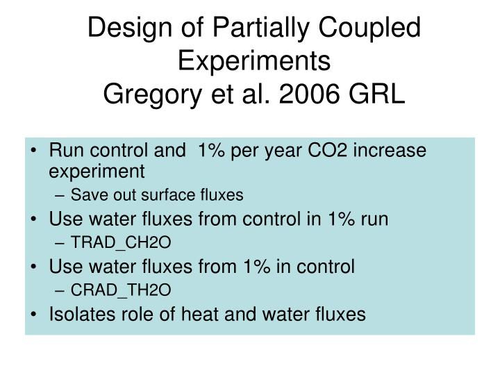 Design of Partially Coupled Experiments