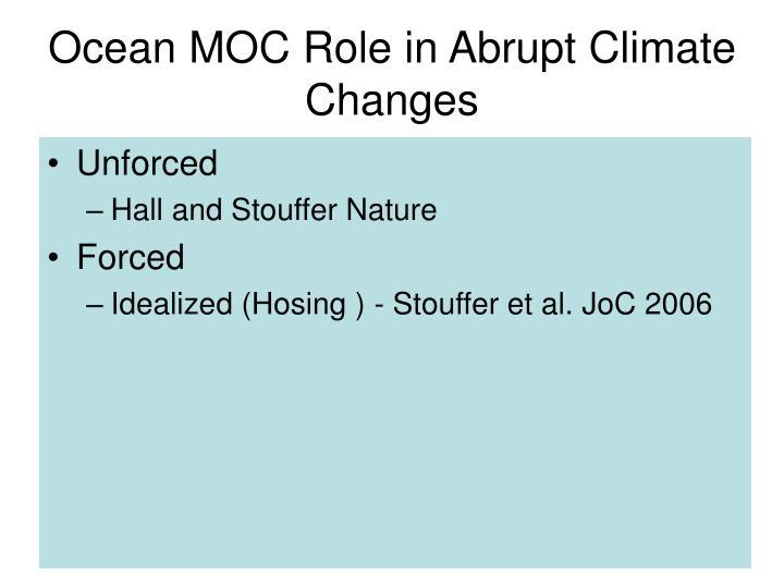 Ocean MOC Role in Abrupt Climate Changes