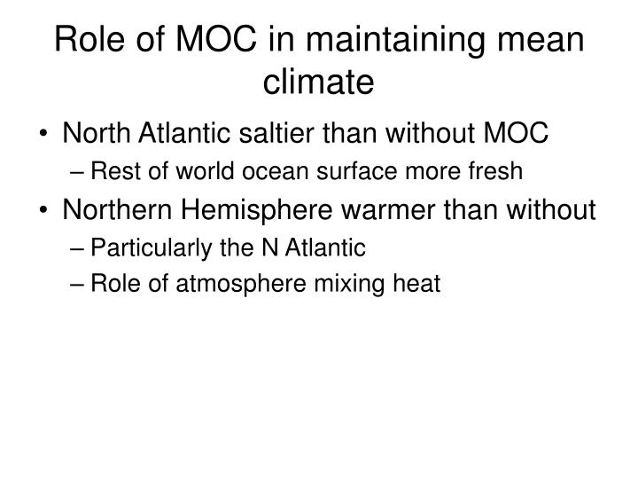 Role of MOC in maintaining mean climate