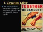 1 organize labor