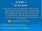 scene 4 at the park