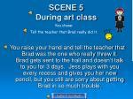 scene 5 during art class1