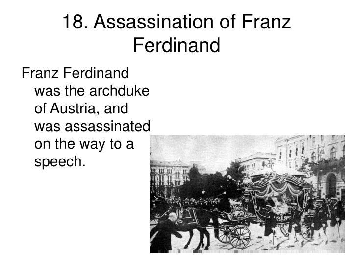 18. Assassination of Franz Ferdinand
