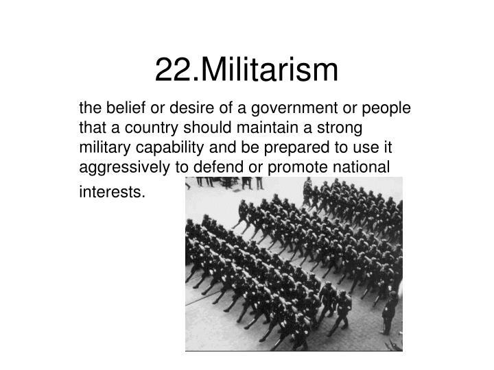 22.Militarism