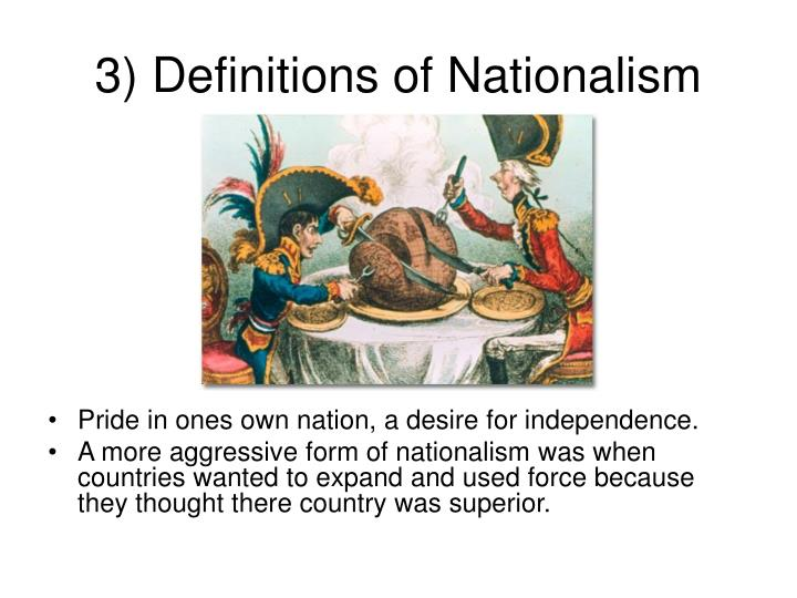 3) Definitions of Nationalism