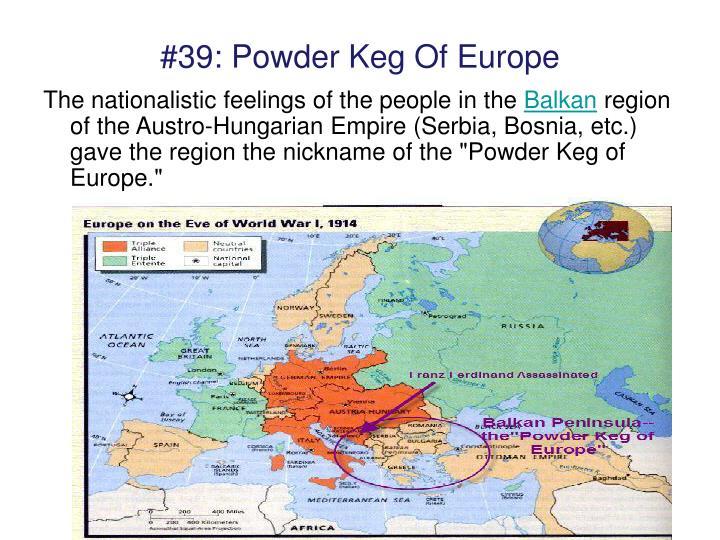 #39: Powder Keg Of Europe