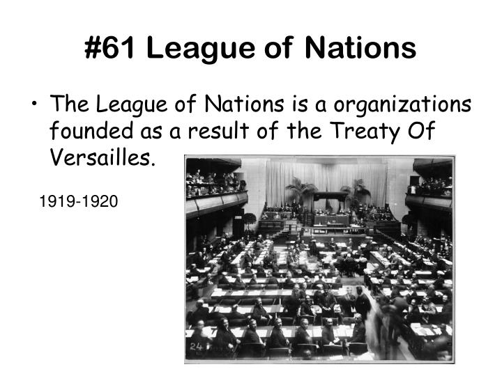 #61 League of Nations
