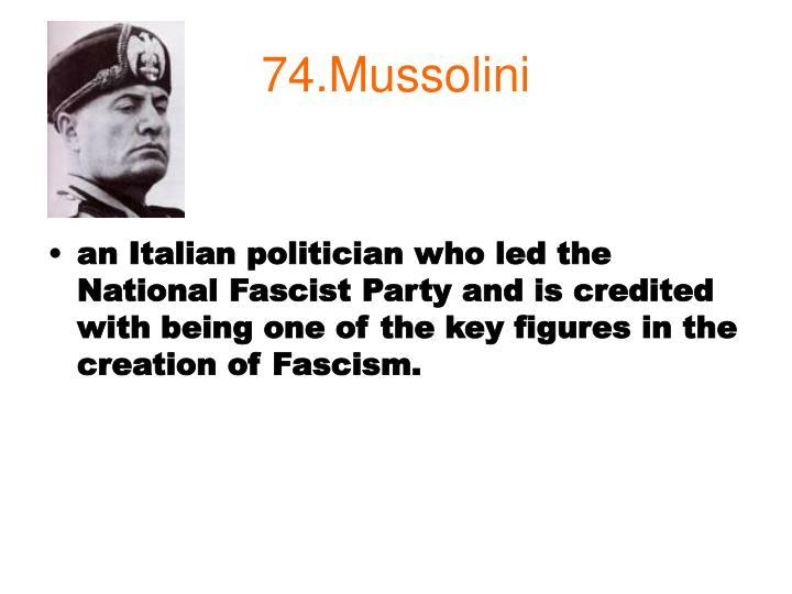 74.Mussolini