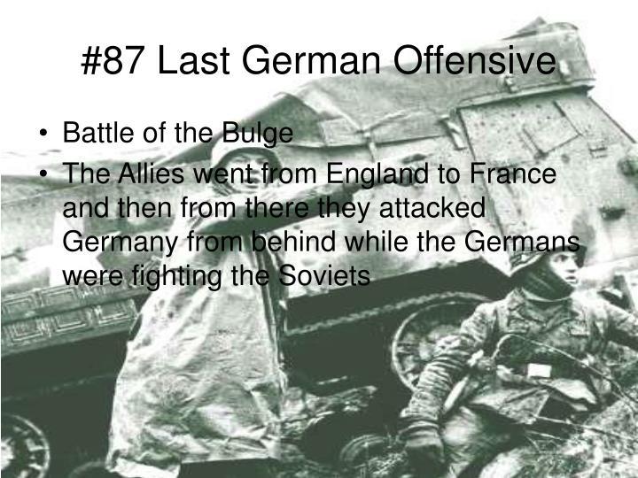 #87 Last German Offensive