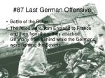 87 last german offensive