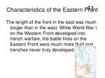 characteristics of the eastern front