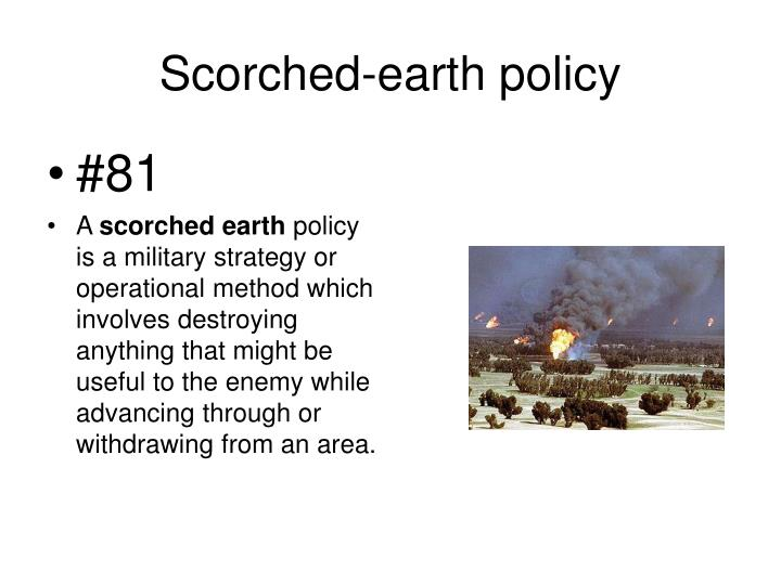 Scorched-earth policy