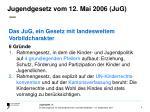 jugendgesetz vom 12 mai 2006 jug