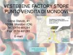 vestebene factory store punto vendita di mondov