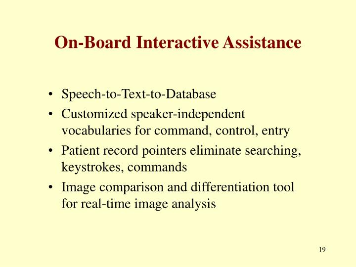 On-Board Interactive Assistance