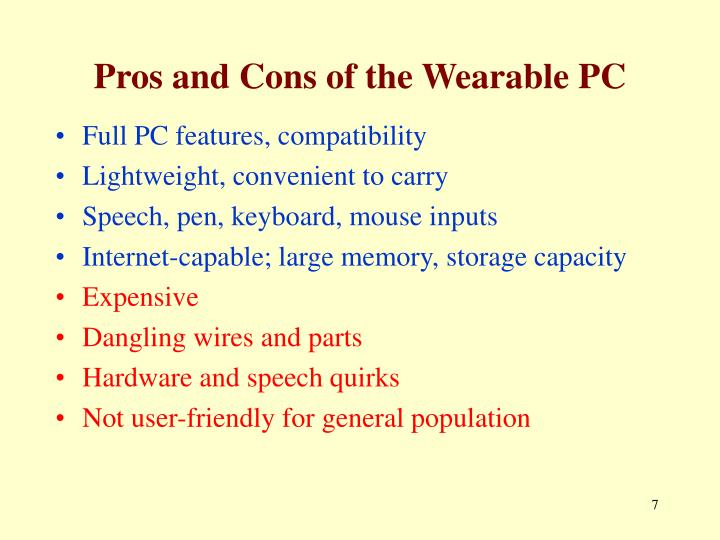 Pros and Cons of the Wearable PC