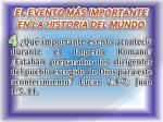 el evento m s importante en la historia del mundo