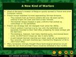 a new kind of warfare