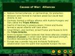 causes of war alliances
