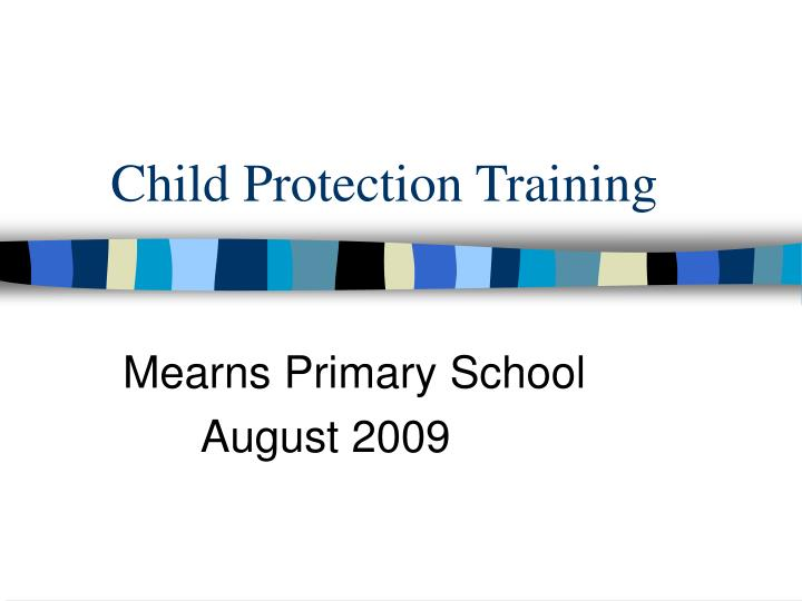 child protection training n.