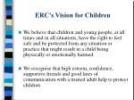 erc s vision for children