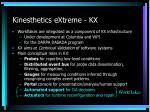 kinesthetics extreme kx