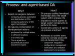 process and agent based da