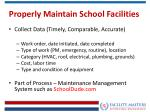 properly maintain school facilities1