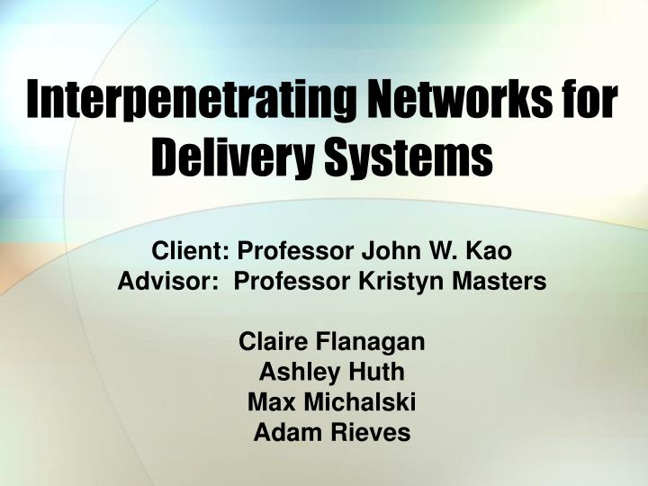interpenetrating networks for delivery systems n.