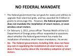 no federal mandate