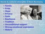 social cultural strengths of east kentucky