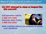 what if i find a meth production site