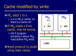 cache modified by write