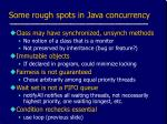 some rough spots in java concurrency